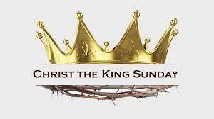 Christ the King Sunday 2021